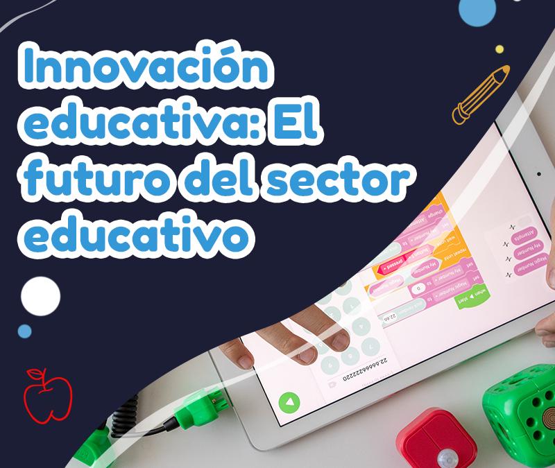 innovacion-educativa-el-futuro-tu-colegio-ideal-1