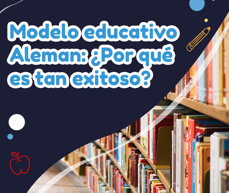 Modelo educativo Alemán: ¿Por qué es tan exitoso?